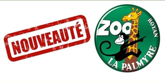 Nouveauté: Le Zoo de la Palmyre